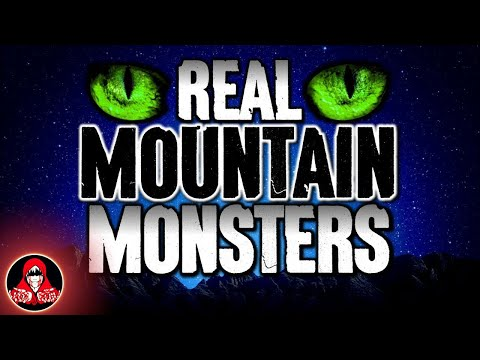 4 Real Mountain Monster Sightings - Darkness Prevails