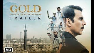 અક્ષય કુમારની ફિલ્મ ''ગોલ્ડ''નું ટ્રેલર રિલીઝ