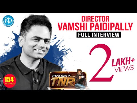 Maharshi Director Vamsi Paidipally Exclusive Interview || Frankly With TNR #154