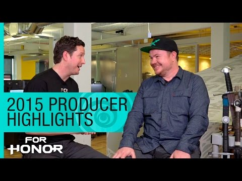 For Honor 2015 Producer Highlights