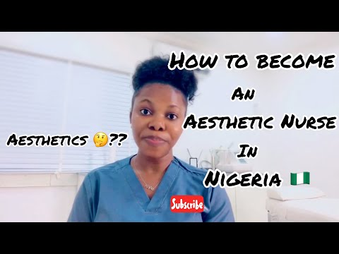 How To Become An Aesthetic Nurse In Nigeria 🇳🇬