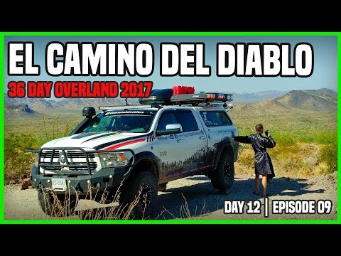 OVERLAND ADVENTURE 36 DAYS || El Camino Del Diablo West | part 1 | Day 12 | ep. 09
