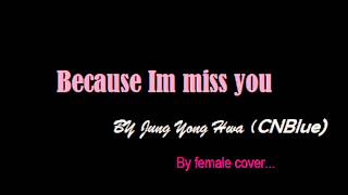 Because Im Miss You By Female CoVer Song