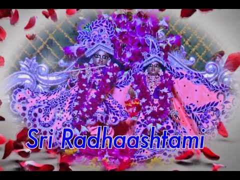 Sri Radhashtami Celebrations 2017