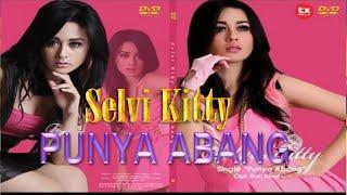 Selvi Kitty Punya Abang  Official Music Video @selvikittyasli_ @selvikitty_