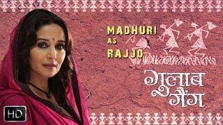 Madhuri As Rajjo - Gulaab Gang