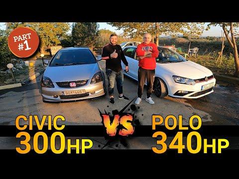 Honda Civic K20 300hp vs Vw Polo 340Hp