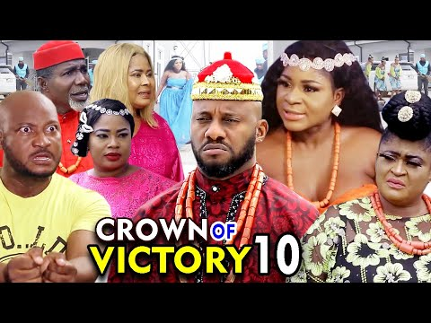 CROWN OF VICTORY SEASON 10 - (New Movie) Yul Edochie 2020 Latest Nigerian Nollywood Movie Full HD