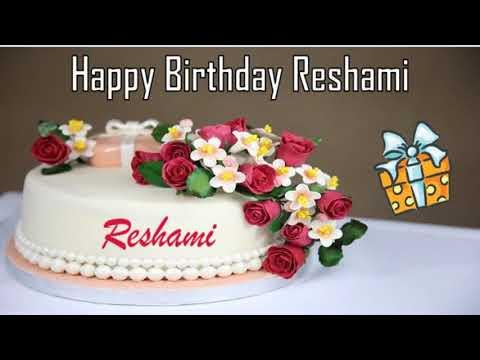 Birthday quotes - Happy Birthday Reshami Image Wishes