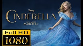 Nonton Cinderella  2015  Full Movie   Lily James  Cate Blanchett  Richard Madden Film Subtitle Indonesia Streaming Movie Download