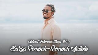 Jurnal Indonesia Kaya 27: Surga Rempah-Rempah Jailolo