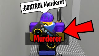 ROBLOX MURDER MYSTERY 2 CONTROLLING THE MURDERER WITH ADMIN COMMANDS