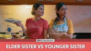 Video FilterCopy | Elder Sister vs. Younger Sister | बड़ी बहन vs. छोटी बहन | Ft. Yashaswini and Ronjini MP3, 3GP, MP4, WEBM, AVI, FLV Maret 2019