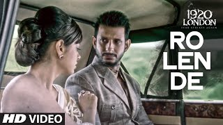 Video Aaj Ro Len De Video Song | 1920 LONDON | Sharman Joshi, Meera Chopra, Shaarib and Toshi | T-Series download in MP3, 3GP, MP4, WEBM, AVI, FLV January 2017