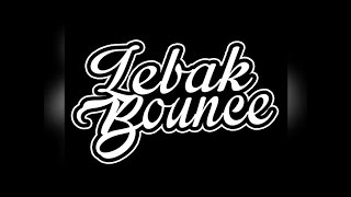 HAPPY ANNIVERSARY 1th FOR  Lebak Bounce ( Gangster, Shotgun, How To Love )_Mixing By ( Gibran[M²G] )