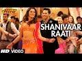 Shanivaar Raati - Song Video - Main Tera Hero