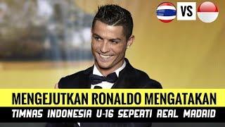 Video Indonesia ke Final, Mengejutkan Ronaldo Mengatakan U-16 Seperti Real Madrid MP3, 3GP, MP4, WEBM, AVI, FLV Desember 2018