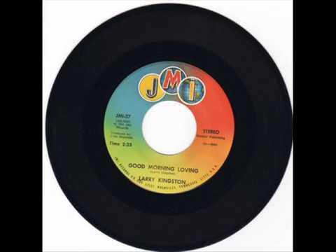 Good morning love - Larry Kingston