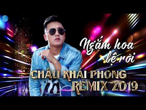 Châu Khải Phong Remix 2019 - Liên Khúc Nhạc Trẻ Remix Của Châu Khải Phong Hay Nhất 2019 - Thời lượng: 1:00:40.