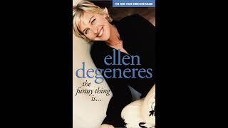 Ellen DeGeneres: The Funny Thing Is...  - Audio