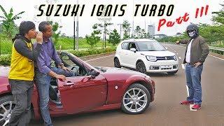 Video Suzuki Ignis Turbo Part 3 MP3, 3GP, MP4, WEBM, AVI, FLV Maret 2019