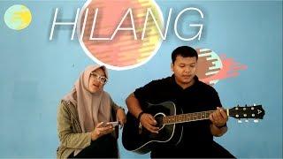 Garasi - Hilang (acoustic cover)