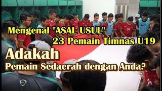Download Video WAJIB TAHU! Mengenal Asal Usul 23 Pemain Timnas Indonesia U-19 di Piala AFF 2017 MP3 3GP MP4