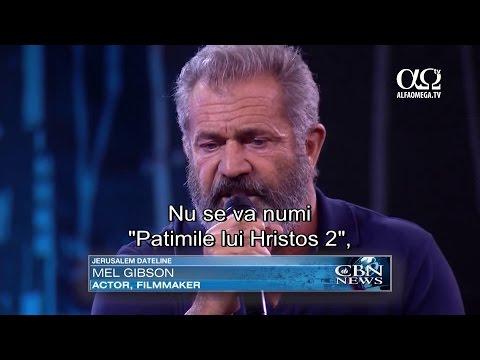 Mel Gibson pregateste continuarea filmului Patimile lui Hristos. Ce subiect va aborda?
