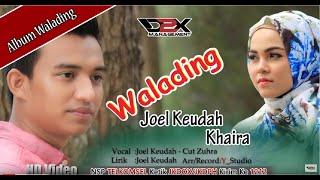Video CUT Zuhra - Joel Keudah-  Khaira- Walading- (Official Music Video)Full HD #D2Xmanagement MP3, 3GP, MP4, WEBM, AVI, FLV April 2019