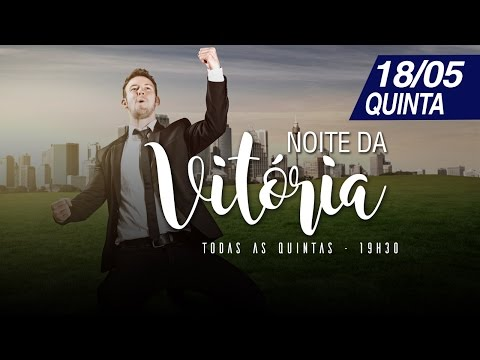 Quarteto Adoração - Noite da Vitória - 18/05/2017