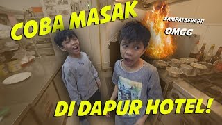 Video Coba Masak di Dapur Hotel TIBA-TIBA BERAPI.............. **NOT CLICKBAIT** MP3, 3GP, MP4, WEBM, AVI, FLV Mei 2019