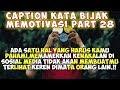 Download Lagu Caption Kata Bijak Keren (Status wastatus foto)- Quotes Remaja Part 28 Mp3 Free
