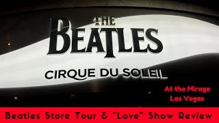 Video Beatles Store & LOVE Cirque review - Vegas MP3, 3GP, MP4, WEBM, AVI, FLV Juni 2018