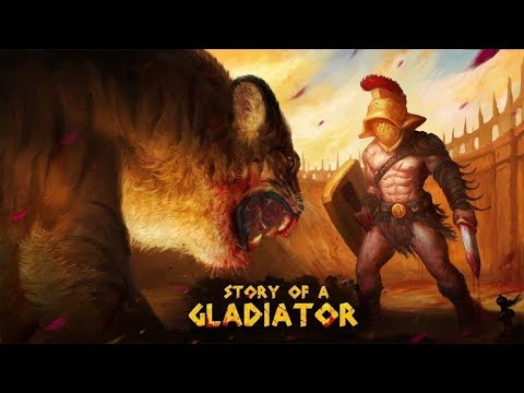Story of a Gladiator - Battle For The Glory of the Arena