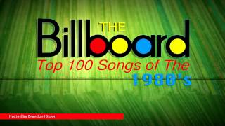 The Billboard Top 100 Songs of the 1980's - Hosted by Brandon Hixson Video