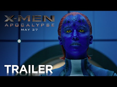 X-Men: Apocalypse - Official Trailer