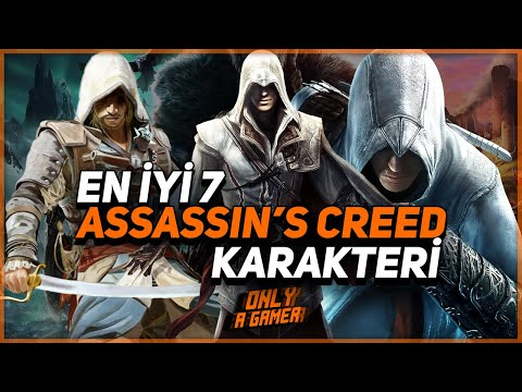 En İyi 7 Assassin's Creed Karakteri