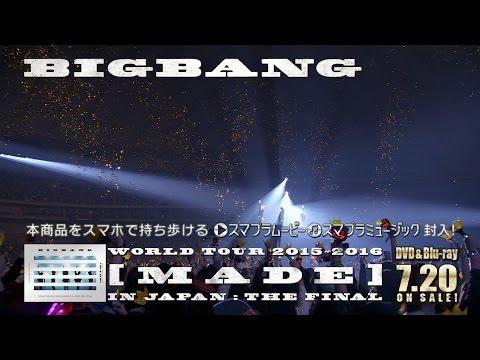 BIGBANG - WORLD TOUR 2015~2016 [MADE] IN JAPAN : THE FINAL (Trailer)