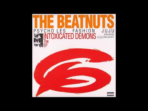 The Beatnuts - Intoxicated Demons [Full EP]