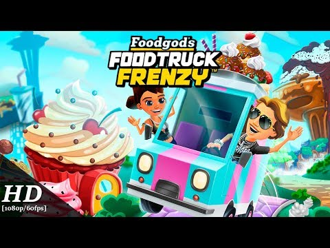 Foodgod's Food Truck Frenzy Android Gameplay [60fps]