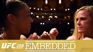 UFC EMBEDDED 208 Ep6