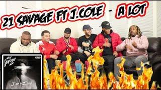 21 Savage ft J Cole - A lot Reaction/Review