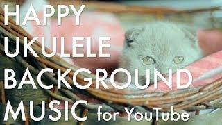 Video Happy Ukulele Background Music for YouTube by TacoMusic MP3, 3GP, MP4, WEBM, AVI, FLV Desember 2018