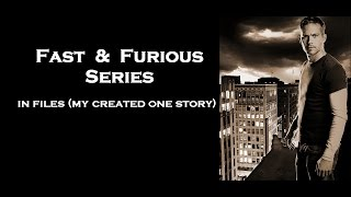 Nonton Fast   Furious Series   In Files  My Created One Story  Film Subtitle Indonesia Streaming Movie Download