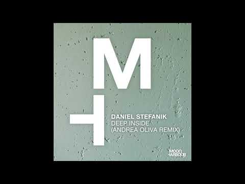 Daniel Stefanik - Deep Inside (Andrea Oliva Remix) (MHD094)