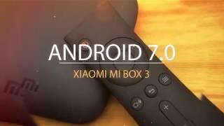 Прошивка xiaomi mi box 3 на android TV 7.0 Mp3