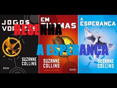 Resenha: Jogos Vorazes: A Esperan�a - Suzanne Collins