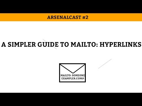 Arsenalcast #2: A simpler guide to mailto: hyperlinks