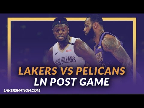 Video: Lakers Discussion: Lakers Beat the Pelicans, Rondo & Ingram Back, Zubac Big Game as Starter