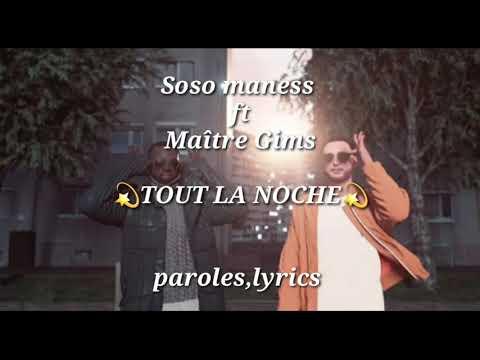 Soso maness ft Maître Gims - Tout La Noche (paroles officiel)